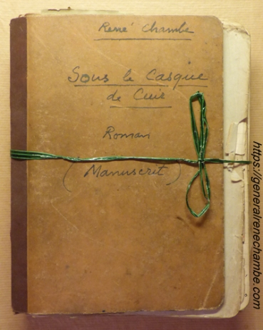 René Chambe - Sous le casque de cuir - manuscrit 1
