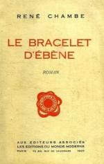René Chambe roman bracelet d'ébène éditions du monde moderne éditeurs associés aventure espionnage