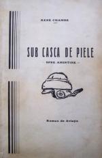 René Chambe - Sous le casque de cuir Ed roumaine 1928
