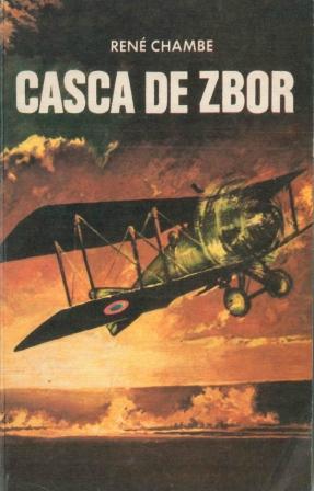 René Chambe - Sous le casque de cuir_Editura Militara 1980
