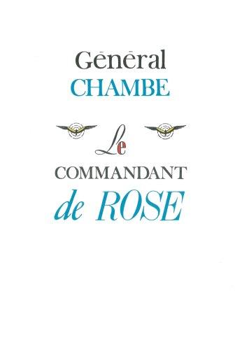 René Chambe - Le commandant de Rose Ed Dyanmo 1967 BD